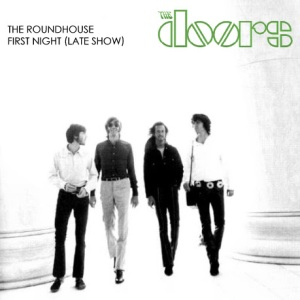 The Doors ..Roundhouse First Night FRONT
